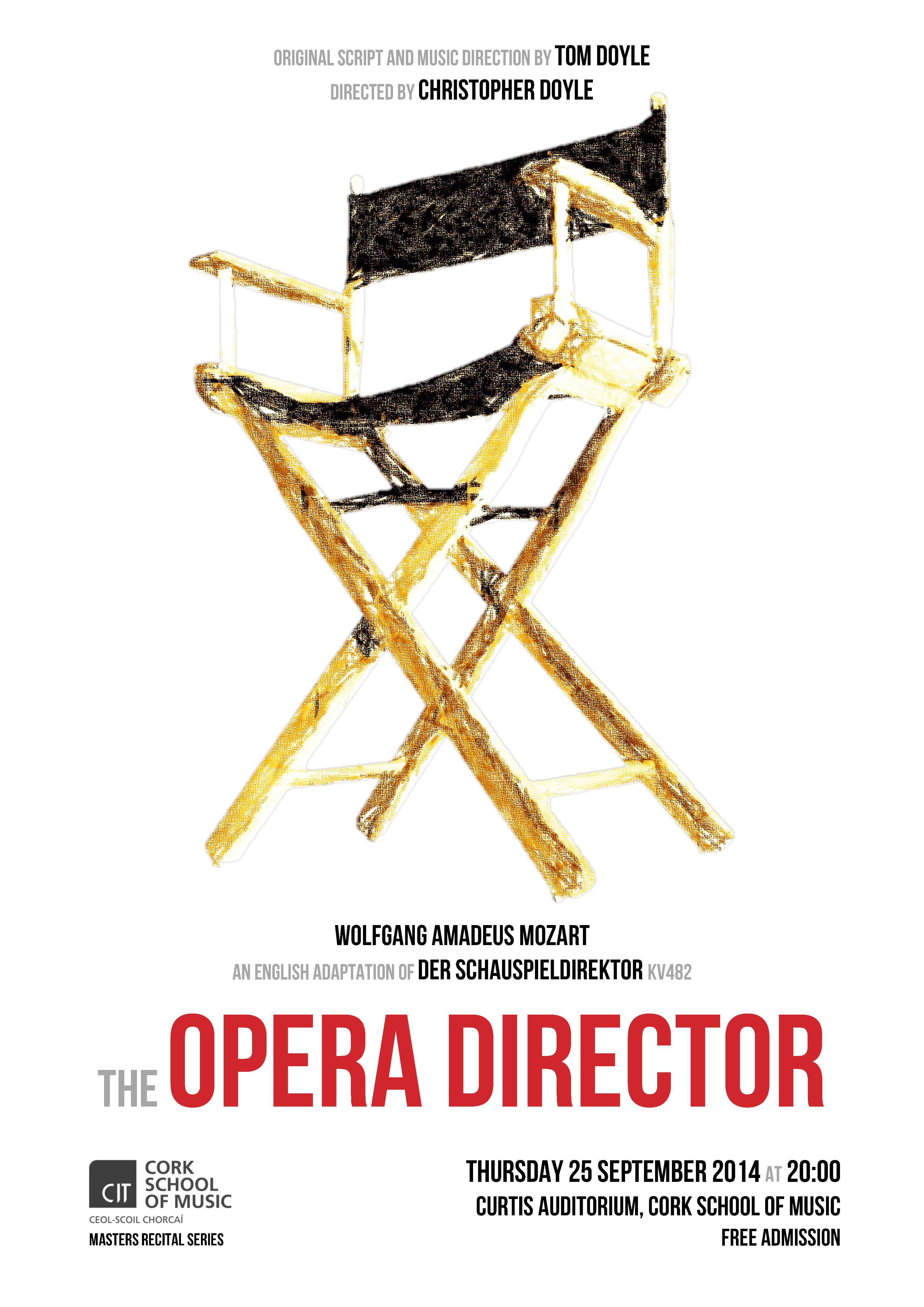 The OPERA DIRECTOR // Thursday 25 September 20:00
