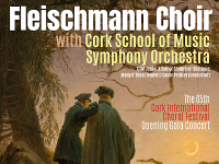 65th Cork International Choral Festival - Opening Gala Concert