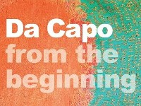 DA CAPO from the beginning