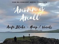 MA CONCERT RECITAL SERIES // Aoife Blake / Harp/Vocals