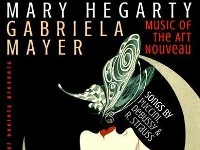 Mary Hegarty & Gabriela Mayer // Music of the Art Nouveau