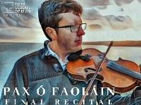 Pax Ó Faoláin - Final Recital
