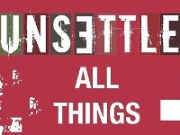 Unsettle All Things