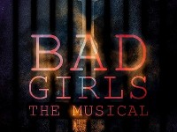 CIT Musical Society - BAD GIRLS (The Musical - Irish Premiere)
