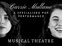 Specialised Pop Performance // Carrie Mullane - Musical Theatre