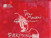Derv MaClean presents - Everything Thats Real