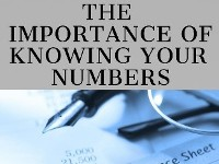 The Importance of Knowing and Understanding your Numbers