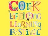 Cork Lifelong Learning Festival