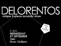 DELORENTOS - unique 3-piece acoustic show // Limited Tickets
