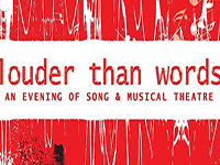 Louder Than Words // an evening of song and musical theatre