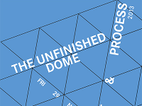 The Unfinished Dome