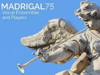 Madrigal '75 - Baroque Splendour