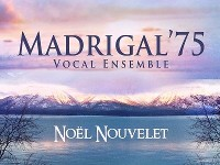 Madrigal 75 - Noel Nouvelet