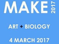 MAKE 2017 Symposium: Art + Biology