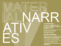 Material Narratives