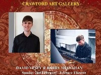Music at Midday at Crawford Art Gallery with David Vesey and Barry Shanahan