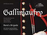 School of Music Master Series - Gallimaufry // Band 1 Brigade