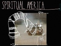 Spiritual America // part of Sounds from a Safe Harbour