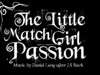 The Little Match Girl Passion - VOX Ensemble