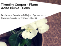 Timothy Cooper - Piano & Aoife Burke - Cello