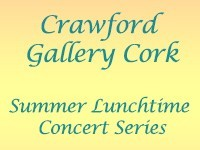 Crawford Gallery Cork - Summer Lunchtime Concerts 2015