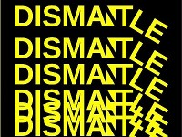 DISMANTLE / 2019 CIT CCAD Fine Art & Contempoary Applied Arts Degree Show