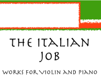 The Italian Job - works for Violin & Piano